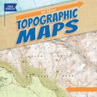 All about Topographic Maps (Map Basics) Cover Image