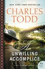 An Unwilling Accomplice: A Bess Crawford Mystery (Bess Crawford Mysteries #6) Cover Image