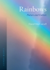 Rainbows: Nature and Culture (Earth) Cover Image