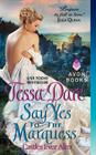 Say Yes to the Marquess: Castles Ever After Cover Image