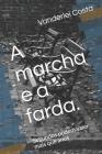A marcha e a farda.: Segundos podem valer mais que anos Cover Image