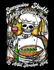 Sanguine Skulls: Adult Coloring Book Cover Image