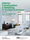 PPI Interior Construction & Detailing for Designers & Architects, 6th Edition – A Comprehensive NCIDQ Book Cover Image