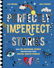 Perfectly Imperfect Stories: Meet 28 inspiring people and discover their mental health stories Cover Image