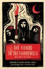 The Fiends in the Furrows II: More Tales of Folk Horror Cover Image