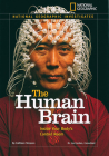 National Geographic Investigates: The Human Brain: Inside Your Body's Control Room (National Geographic Investigates Science) Cover Image