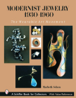 Modernist Jewelry 1930-1960: The Wearable Art Movement (Schiffer Book for Collectors) Cover Image