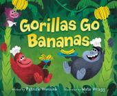 Gorillas Go Bananas Cover Image