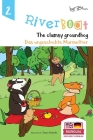 Riverboat: The Clumsy Groundhog - Das ungeschickte Murmeltier: Bilingual Children's Picture Book English German Cover Image