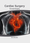 Cardiac Surgery Essentials Cover Image