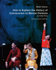 How to Explain the History of Communism to Mental Patients and Other Plays Cover Image