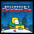 Bulldozer's Christmas Dig (The Bulldozer Books) Cover Image