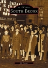 South Bronx (Images of America (Arcadia Publishing)) Cover Image