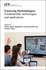 E-Learning Methodologies: Fundamentals, Technologies and Applications (Computing and Networks) Cover Image