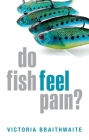 Do Fish Feel Pain? Cover Image