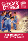 The Mystery at Skeleton Point (The Boxcar Children Mysteries #91) Cover Image