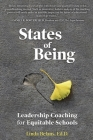 States of Being: Leadership Coaching for Equitable Schools Cover Image