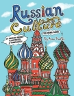 Russian Culture Coloring Book: 24 Russian words illustrated and translated Cover Image