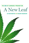 A New Leaf: The End of Cannabis Prohibition Cover Image