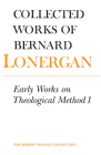 Early Works on Theological Method 1: Volume 22 (Collected Works of Bernard Lonergan #22) Cover Image