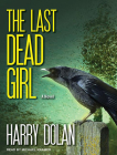 The Last Dead Girl (David Loogan) Cover Image
