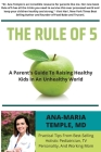The Rule of 5: A Parent's Guide to Raising Healthy Kids in an Unhealthy World Cover Image