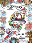 Wear Your Dreams: My Life in Tattoos Cover Image