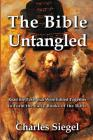 The Bible Untangled: Read the Texts that Were Edited Together to Form the Early Books of the Bible Cover Image