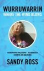 Wurruwarrin: Where the Wind Blows Cover Image