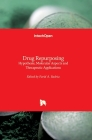 Drug Repurposing: Hypothesis, Molecular Aspects and Therapeutic Applications Cover Image