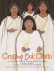 Crossing Bok Chitto: A Choctaw Tale of Friendship & Freedom Cover Image