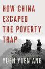 How China Escaped the Poverty Trap (Cornell Studies in Political Economy) Cover Image