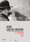 Henri Cartier-Bresson: Le Grand Jeu Cover Image
