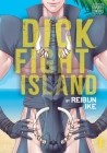 Dick Fight Island, Vol. 1 Cover Image