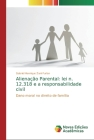 Alienação Parental: lei n. 12.318 e a responsabilidade civil Cover Image