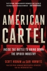American Cartel: Inside the Fight Against the Opioid Industry Cover Image