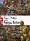 Chinese Soldier vs Japanese Soldier: China 1937–38 (Combat) Cover Image