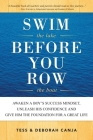 Swim the Lake Before You Row the Boat: Awaken a Boy's Success Mindset, Unleash His Confidence and Give Him the Foundation for a Great Life Cover Image