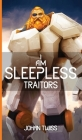 I Am Sleepless: Traitors (Book 3) Cover Image