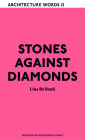 Stones Against Diamonds: Architecture Words 12 Cover Image