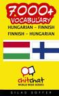 7000+ Hungarian - Finnish Finnish - Hungarian Vocabulary Cover Image