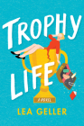 Trophy Life Cover Image