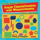 Angle Classification and Measurement - 6th Grade Geometry Books Vol II - Children's Math Books Cover Image