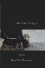After the Hunger: Stories Cover Image
