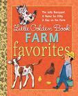 Little Golden Book Farm Favorites Cover Image