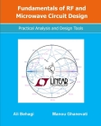 Fundamentals of RF and Microwave Circuit Design: Practical Analysis and Design Tools Cover Image