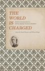 The World Is Charged: Poetic Engagements with Gerard Manley Hopkins Cover Image