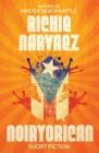 Noiryorican: Short Fiction Cover Image