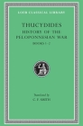 History of the Peloponnesian War, Volume I: Books 1-2 (Loeb Classical Library #108) Cover Image