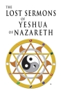 The Lost Sermons of Yeshua of Nazareth Cover Image